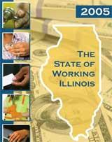"<a href=""http://www.stateofworkingillinois.niu.edu/swil/\""> State of Working Illinois Report 2005</a>"