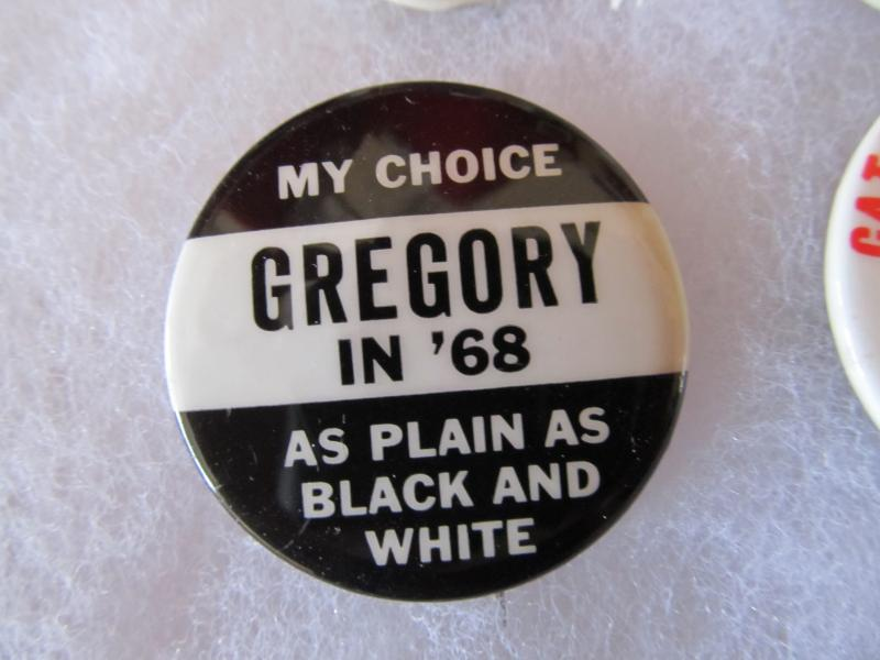 Dick Gregory ran for U.S. President in 1968 as a write-in candidate for the Freedom and Peace Party