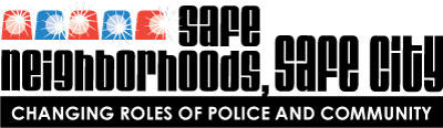 Context - Safe Neighborhoods, Safe City: Changing Roles of Police and Community
