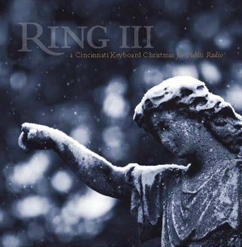 Ring III - A Cincinnati Keyboard Christmas is only available through your support of public radio in Greater Cincinnati