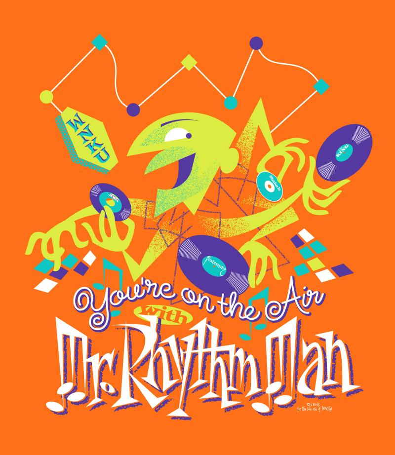 "The ""You're On the Air with Mr. Rhythm Man"" T-shirt is available for a contribution of $120.00"