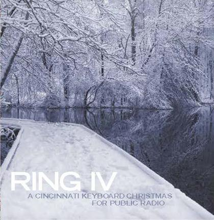 Ring IV - A Cincinnati Keyboard Christmas is available for a gift of $100.00 to WNKU