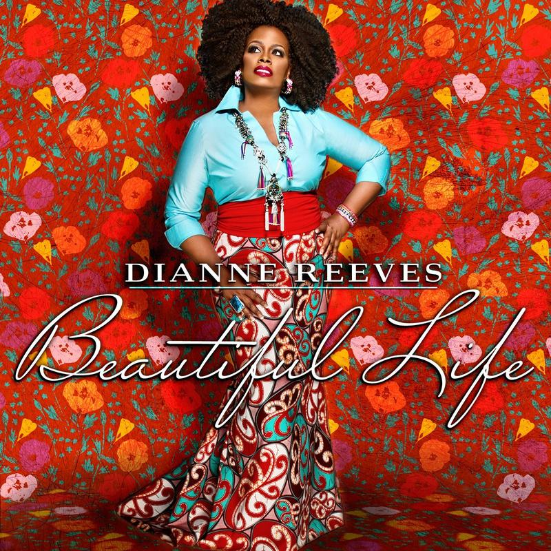Dianne Reeves won a Grammy for her album Beautiful Life.