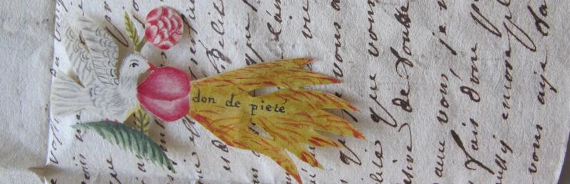 """Some letter‐writers added enclosures, such as this colored paper dove, which bears the French inscription don de piété (""""gift of piety""""), symbolizing the Holy Spirit."""