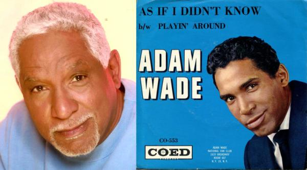 Adam Wade, now and then.