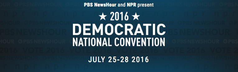PBS NewsHour and NPR present 2016 Democratic National Convention - July 25-28, 2016