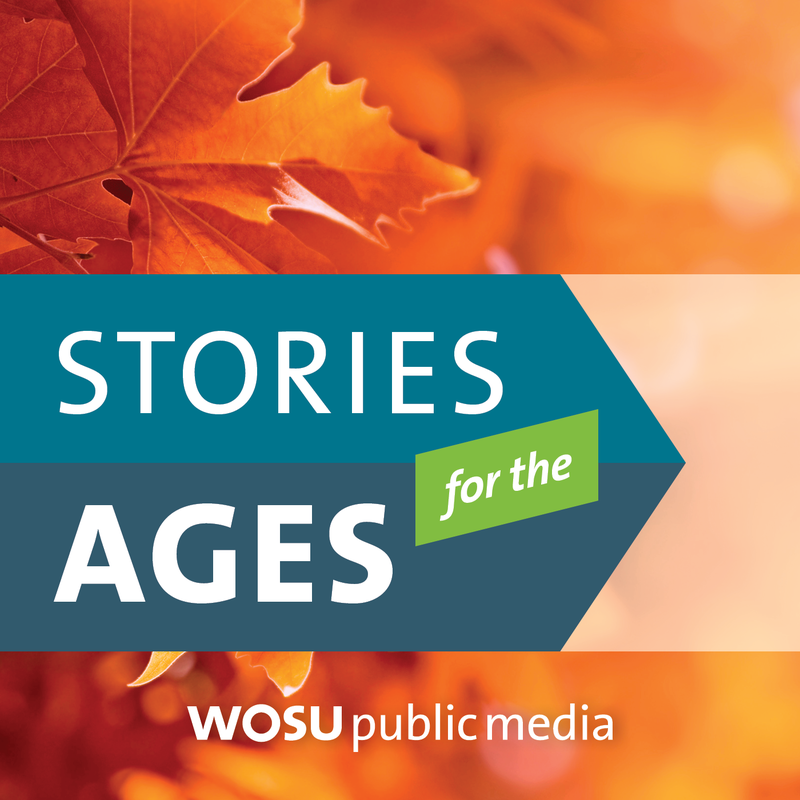Stories for the Ages - WOSU Public Media