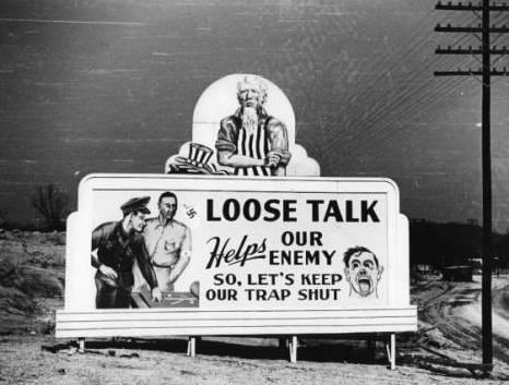 A billboard in the Oak Ridge area in 1944 implores residents to keep quiet.
