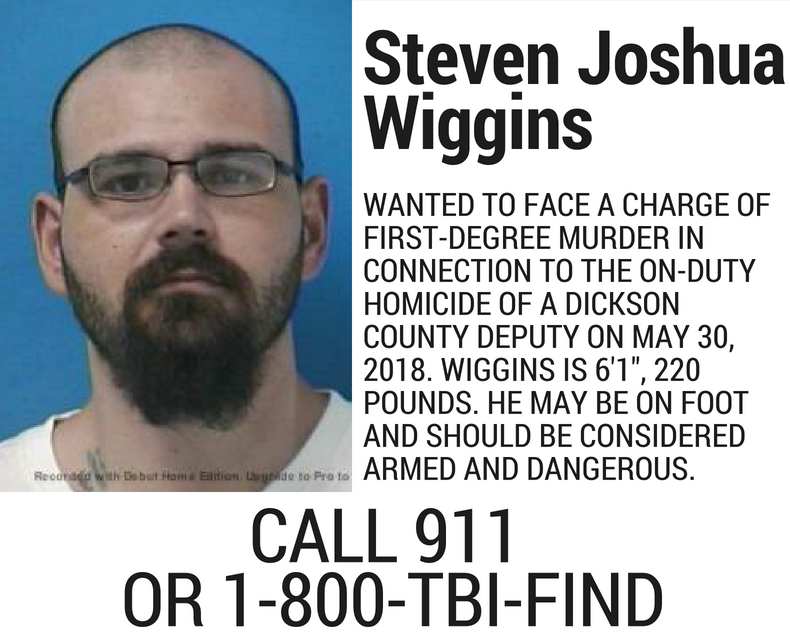 Steven Wiggins is one of Tennessee's most wanted criminal suspects following the fatal shooting of Dickson County Deputy Daniel Baker.
