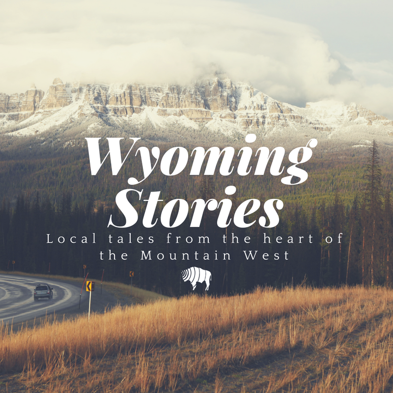 wyoming stories wyoming public media