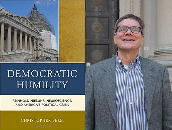 "Christopher Beem is the managing director of the McCourtney Institute for Democracy at Penn State and author of ""Democratic Humility."""