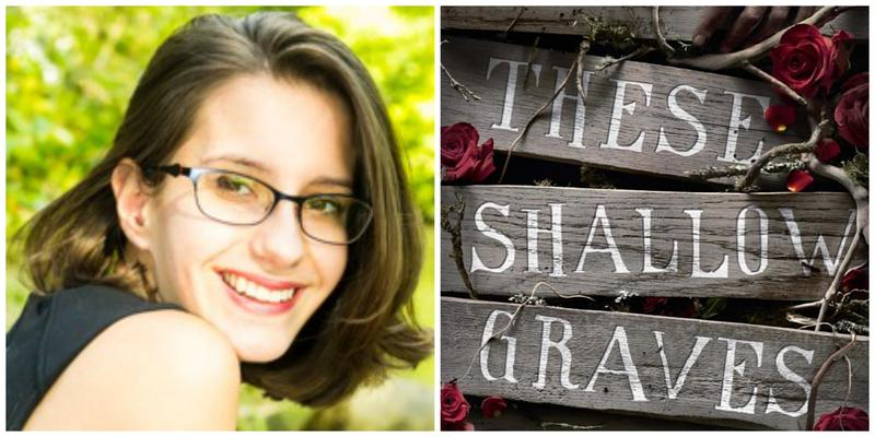 "Reviewer Gabby Barone and the cover of ""These Shallow Graves"""