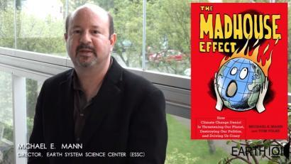 "Michael Mann, distinguished professor of meteorology and director of the Earth System Science Center at Penn State, and co-author of ""The Madhouse Effect."""