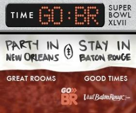 Baton Rouge promoted its accommodations to Super Bowl fans.