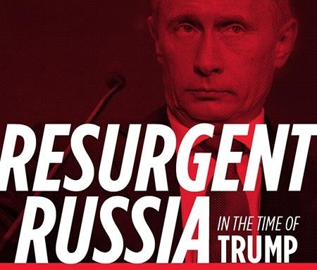 Resurgent Russia in the Time of Trump - With Corey Flintoff