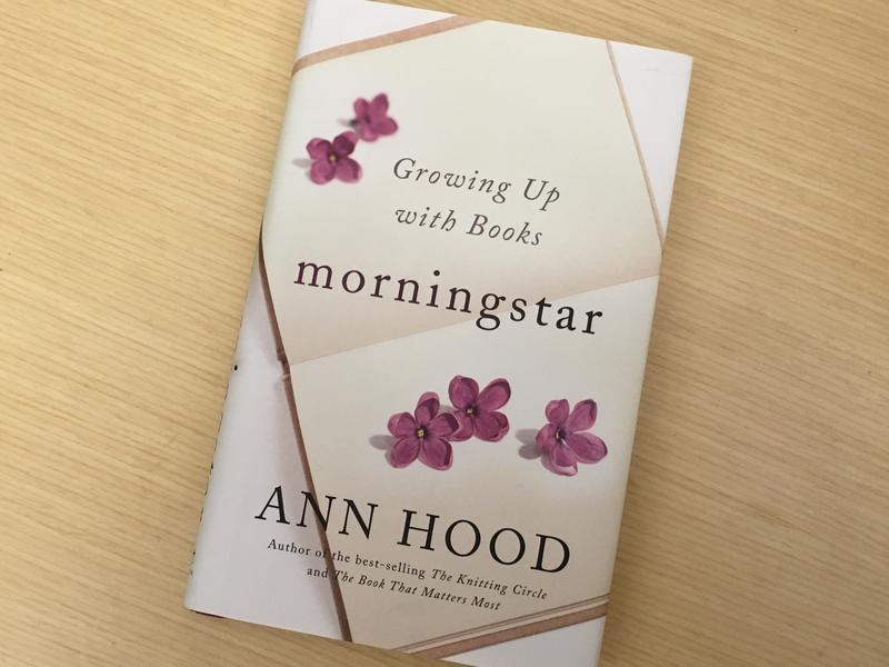 """Ann Hood's latest memoir """"Morningstar"""" recalls a childhood love of reading."""