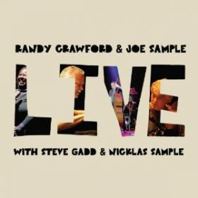 Randy Crawford &amp; Joe Sample: Live