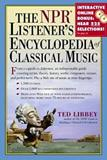 <i>The NPR Listener's Encyclopedia of Classical Music</i>