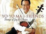 <em>Yo-Yo Ma & Friends: Songs of Joy and Peace</em>