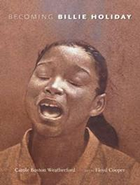 'Becoming Billie Holiday' by Carole Boston Weatherford
