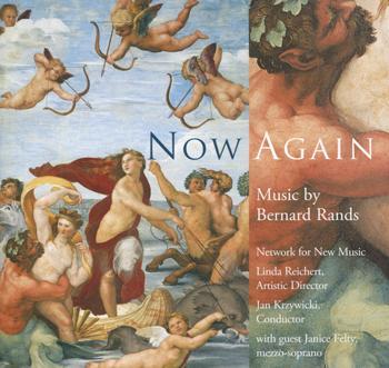 Bernard Rands' NOW AGAIN