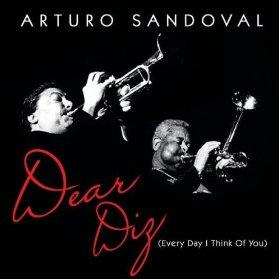 Arturo Sandoval - DEAR DIZ