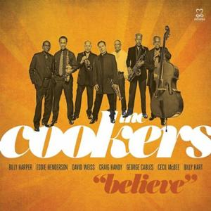 The Cookers: Believe