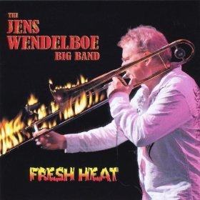 Jens Big Band Wendelboe - Fresh Heat