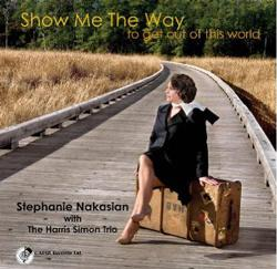 Stephanie Nakasian's new release: Show Me The Way