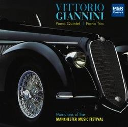 Vittorio Giannini: Quintet for Piano and Strings; Trio for Piano and Strings