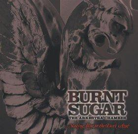 Burnt Sugar The Arkestra Chamber