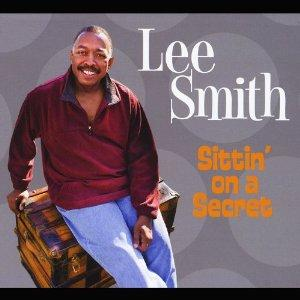 Lee Smith Sittin' on a Secret