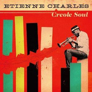 Etienne Charles' CREOLE SOUL is No. 7 on Nick Bewsey's list for the top 12 jazz releases of 2013. It was also a WRTI listener favorite in the Jazz Hot 11 Countdown this year.