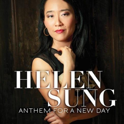 ANTHEM FOR A NEW DAY is pianist Helen Sung's six album.