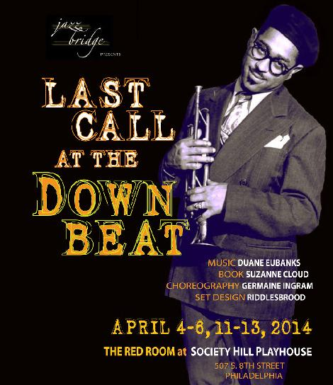 """Last Call at the Downbeat"" is being performed at the Society Hill Playhouse on April 4 to 6, and 11 to 13."