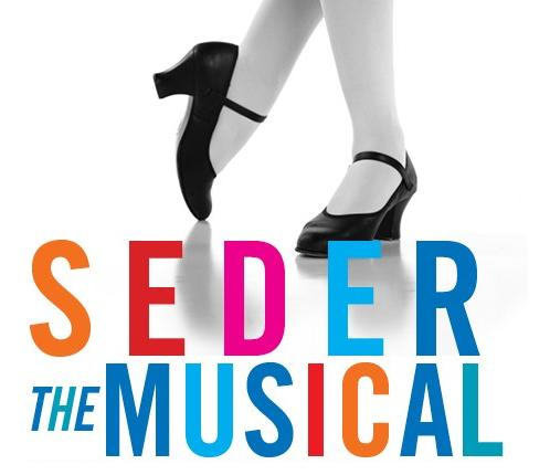 Seder The Musical at the Gershman Y, March 30 at 5 pm