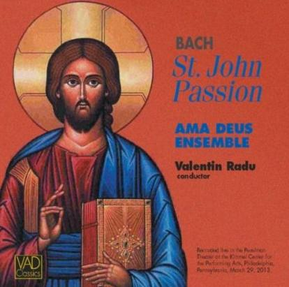 Valentin Radu conducts the Philadelphia-based Ama Deus Ensemble with soloists in this performance of The Passion According to St. John.