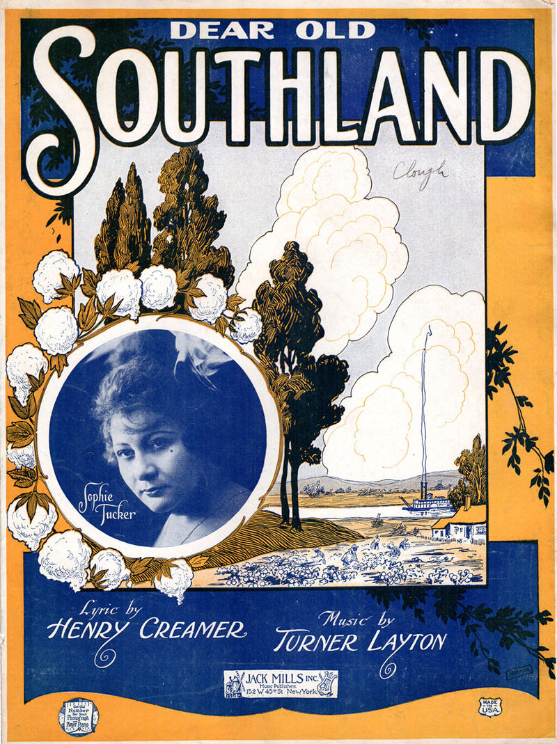 """Dear Old Southland,"" composed in 1921 by Turner Layton with lyrics by Henry Creamer"