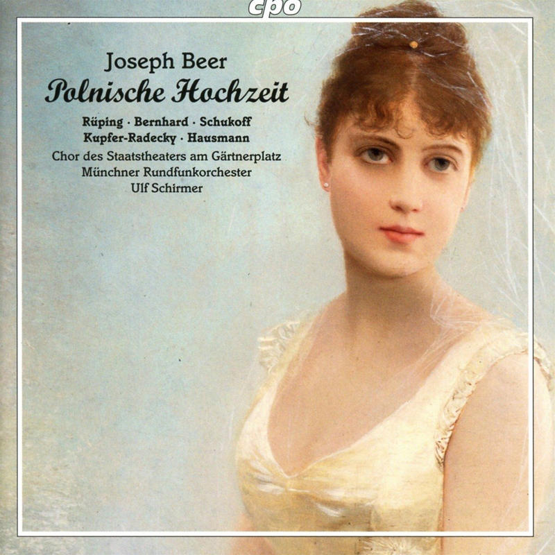 "Joepsh Beer's opera ""Polnische Hochzeit"" (Polish Wedding)  was the composer's major breakthrough in the early 1930s."