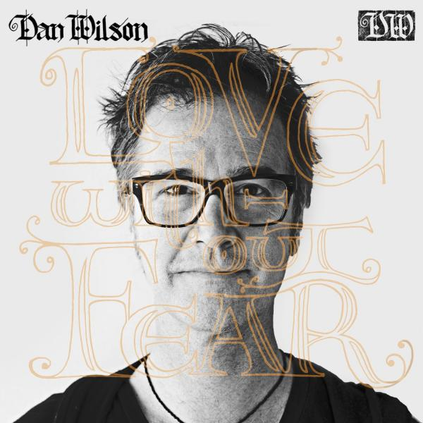Dan Wilson's new one.