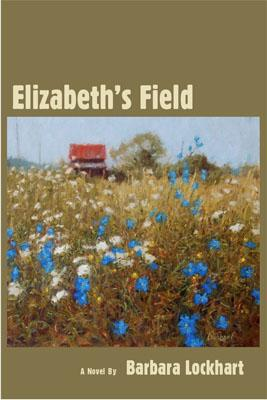 Elizabeth's Field, by Barabara Lockhart