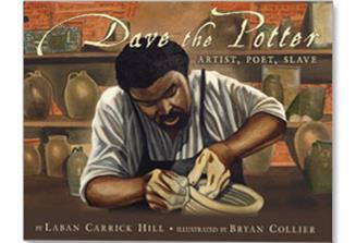 Dave the Potter by Bryan Collier