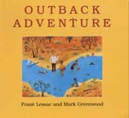 Outback Adventure by Lessac and Greenwood