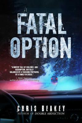 Fatal Option, by Chris Beakey