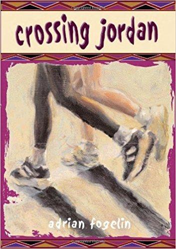 Crossing Jordan, by Adrian Fogelin