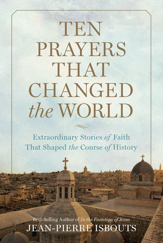 book cover Ten Prayers That Changed the World