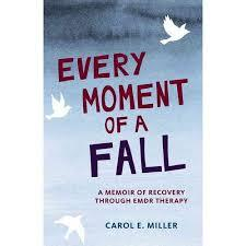 book cover of Every Moment of a Fall