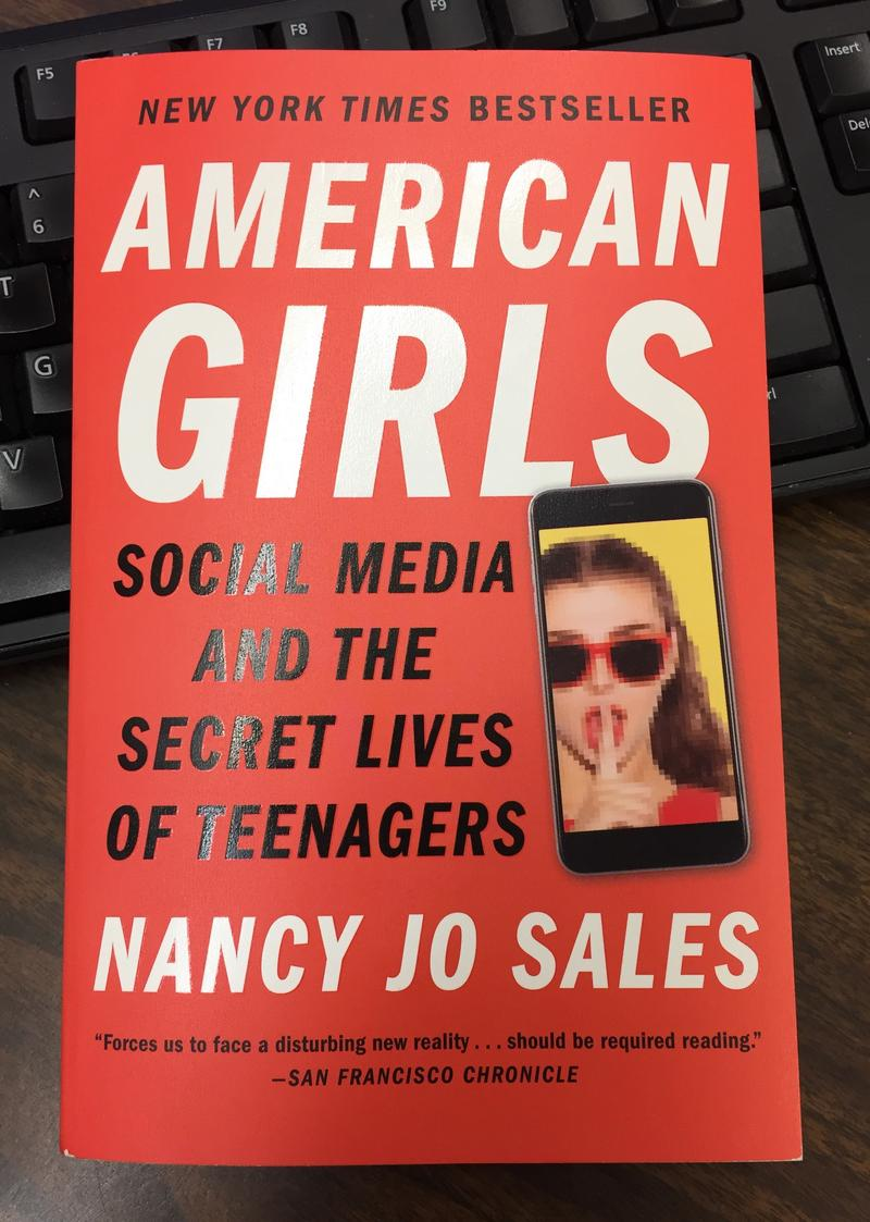 book cover for American Girls-Social Media and the Secret Lives of Teenagers