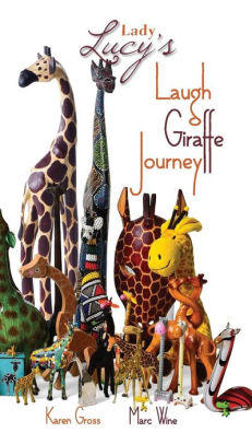 photo of book cover for Lady Lucy's Laugh Giraffe Journey