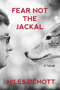 Book Cover: Fear Not the Jackal by Miles Demott